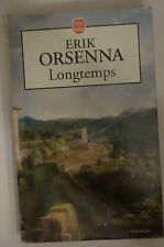 Longtemps Orsenna Erik