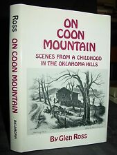 On Coon Mountain: Scenes from a Childhood in Oklahoma Hills 1930s Depression
