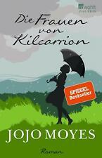 Die Frauen von Kilcarrion / Jojo Moyes / 2021 / Taschenbuch