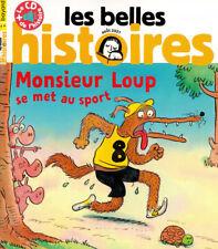 Les belles histoires N°584 - Monsieur Loup se met au sport + le CD de l'histoire