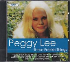 PEGGY LEE - THESE FOOLISH THINGS - CD - NEW -