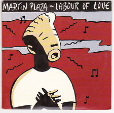 Martin Plaza - Labour Of Love - CD (Card Sleeve 2 x Track Promo 1990)