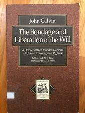 The Bondage and the Liberation of the Will by Calvin, John ex-library