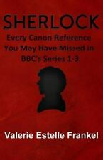 Sherlock: Every Canon Reference You May Have Missed in BBC's Series 1-3 by...