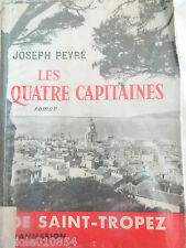 Les quatre capitaines de Saint-Tropez Joseph Peyré 1956