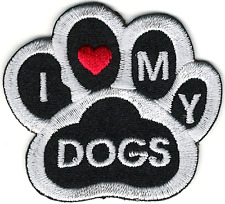Black White I Love My Dogs Animal Paw Print Embroidery Patch