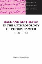 Race and Aesthetics in the anthropology of Petrus Camper (1722-1789) (Studies i