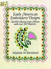 Early American Embroidery Designs An 1815 Manuscript Album with Over
