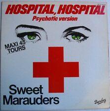 "SWEET MARAUDERS  (Maxi 45T 12"")  HOSPITAL HOSPITAL Psychotic version"