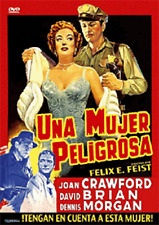 This Woman Is Dangerous - Una Mujer Peligrosa (DVD) - Felix E. Feist.