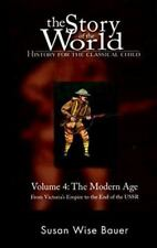 The Story of the World: History for the Classical Child: The Modern Age: Audiobo