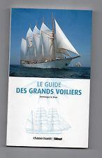 Le Guide des Grands Voiliers - Dominique Le Brun - Bâteaux