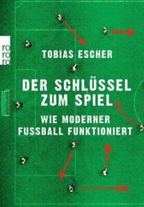 Der Schlüssel zum Spiel von Tobias Escher (2020, Taschenbuch) UNGELESEN
