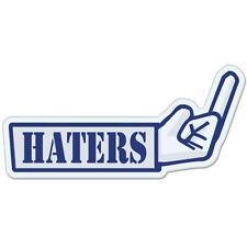 "F Haters Finger car bumper sticker decal 6"" x 3"""