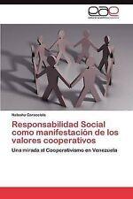 Responsabilidad Social como manifestación de los valores cooperativos: Una mirad