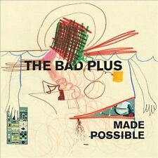 Made Possible [Digipak] by The Bad Plus (CD, Sep-2012, Entertainment One)