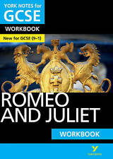Romeo and Juliet: York Notes for GCSE (9-1) Workbook by Susannah White...