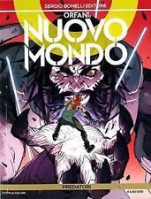 Orphans 29-New World 5-Predators-Comic Bonelli-NEW