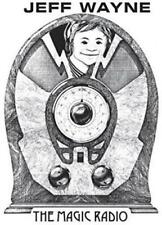 Jeff Wayne/Radio Luxembourg - The Magic Radio (NEW CD)