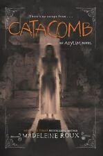 Catacomb Asylum Series Book 3 by Madeleine Roux (2016, Paperback) PB Novel