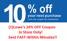 (1)Lowes 10% Off 1Coupon-IN STORE ONLY!! SENT FAST!! Expires 10/31
