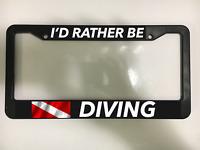 I'D RATHER BE DIVING SCUBA DIVE OCEAN SEA LAKE Black License Plate Frame NEW