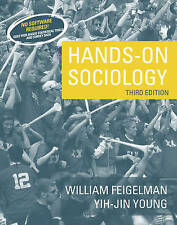 NEW Hands-On Sociology (3rd Edition) by William Feigelman