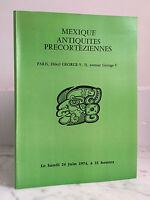 Catalogue Di Vendita Messico Antico Precorteziennes George V 24 Giugno 1974