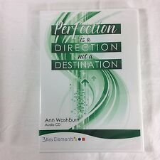 Perfection Is A Direction Not A Destination Ann 3 Key Elements Audio CD Training