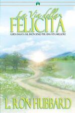 la via della felicita' di L. Ron Hubbard  Scientology Dianetics