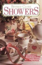 Showers: The Complete Guide to Hosting a Perfect Bridal or Baby Shower by...