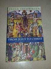 From Jesus to Christ : The Origins of the New Testament Images of Christ by...