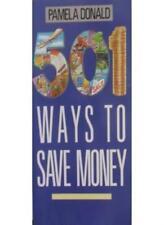 501 Ways to Save Money-Pamela Donald