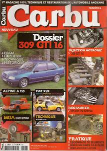 CARBU 6 DOSSIER PEUGEOT 309 GTI 16 ALPINE A110 MGA 1600 FIAT X1/9 MOTEUR GORDINI
