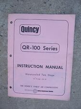 Quincy Qr-100 Series Water Cooled Two Stage Air Compressor Manual 40 - 100 Hp R