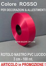 NATALE NASTRO ROSSO PVC LUCIDO 100 mt.  x 3 cm DECORAZIONE CASA ALBERO VETRINA