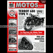 MOTOS D'HIER N°93 ITAL-JET MUSTANG TERROT 680 TYPE V COUPES DU SALON 1952 NORTON