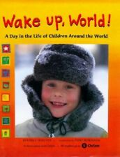 Wake Up, World!: Lives and Cultures Around the . by Hollyer, Beatrice Hardback