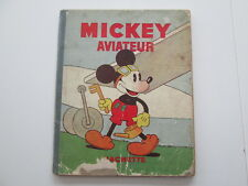 MICKEY AVIATEUR EO1934 ETAT USAGE VOIR PHOTOS EDITION ORIGINALE