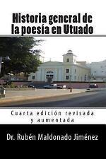 Historia General de la Poesia en Utuado by Rubén Maldonado Jiménez (2013,...