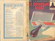 Jean-Loius Sanciaume . LE BOOMERANG ROUGE . Collection La Cagoule .