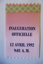 "RARISSIME BADGE TISSU ""INAUGURATION OFFICIELLE 12 AVRIL 1992"" PARC EURO DISNEY"