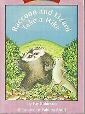 Raccoon and Lizard Take a Hike by Fay Robinson