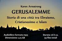 GERUSALEMME Karen Armstrong audiolibro mp3 storia - audiobook in file digitale