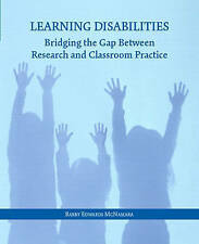USED (GD) Learning Disabilities: Bridging the Gap Between Research and Classroom