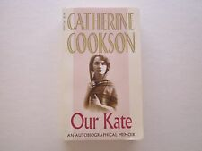 OUR KATE - Autobiobraphy - CATHERINE COOKSON - Unread Condition