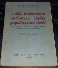 la protezione antiaerea delle popolazioni civili-gen.bronzuoli-napoli 1939