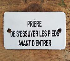 Plaque émaillée (Prière de s'essuyer les pieds) Emailleschild Enamel Sign 6x10cm