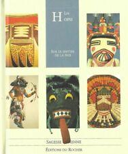 3 livres - Sagesse indienne - Les Lakotas - Les Hopis - Les Navajos - Du rocher