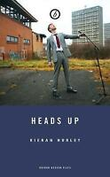 Heads Up by Hurley, Kieran (Paperback book, 2017)